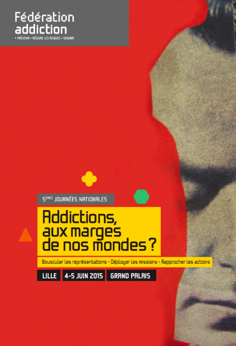 affiche addiction en marge de nos mondes